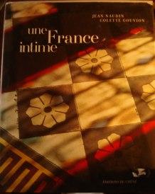 Une France Intime, Ed du Chêne