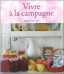 Vivre à la campagne - Living in the countryside Barbara Stoeltie, Ed. Taschen